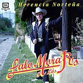 Herencia Norteña by Lalo Mora, Jr.