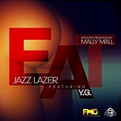 Eat (feat. Yg) by Jazz Lazer