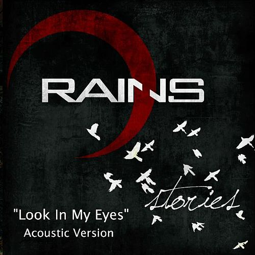 Look in My Eyes (Acoustic Version) by Rains