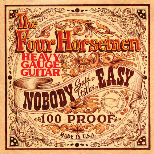 Nobody Said It Was Easy by The Four Horsemen