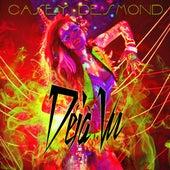 Deja Vu by Casey Desmond