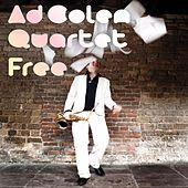Free by Ad Colen Quartet