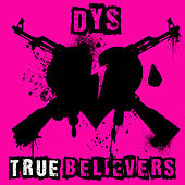 True Believers by DYS