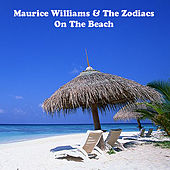 On The Beach by Maurice Williams and the Zodiacs