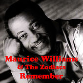 Remember by Maurice Williams and the Zodiacs