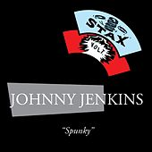 Spunky by Johnny Jenkins