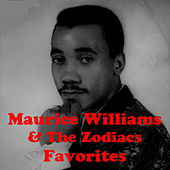 Favorites by Maurice Williams and the Zodiacs