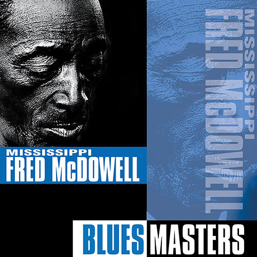 Blues Masters by Mississippi Fred McDowell