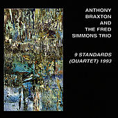 9 Standards: Quartet, 1993 by Anthony Braxton
