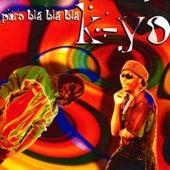 Puro Bla Bla Bla - EP by Kyo