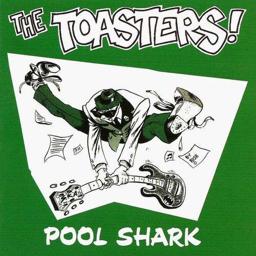 Pool Shark by The Toasters