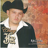 Racismo by Chuy Jr.