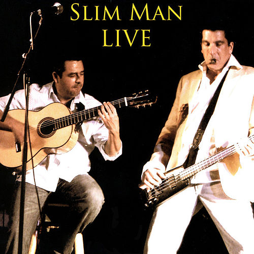 Slim Man Live by Slim Man