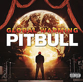 Global Warming (Deluxe Version) von Pitbull