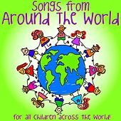 Songs from Around the World (For All Children Across the World) by Kidzone