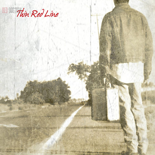 Thin Red Line by Red Dog Ash