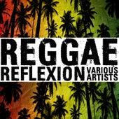 Reggae Reflexion by Various Artists