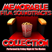 Memorable Film Soundtracks Collection by Friday Night At The Movies