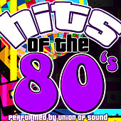 Hits of the 80's by Union Of Sound