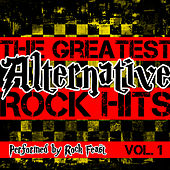 The Greatest Alternative Rock Hits Vol. 1 by Rock Feast