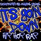 It's Goin' Down: Hip Hop Rap by Original Cartel