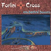 Enchanted Houses by Forlini and Cross