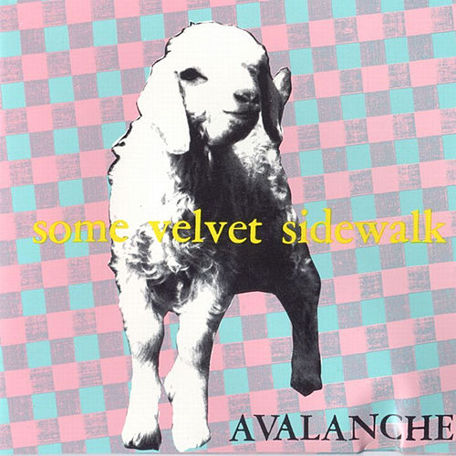 Avalanche by Some Velvet Sidewalk