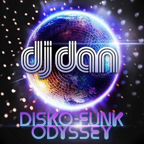 Disco Funk Odyssey DJ Mix by DJ Dan