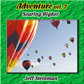Adventure Vol. 7: Soaring Higher by Jeff Steinman
