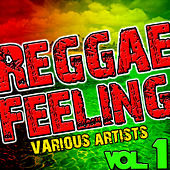 Reggae Feeling Vol. 1 by Various Artists