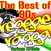 The Best Of '90s Reggae Ragga von Various Artists