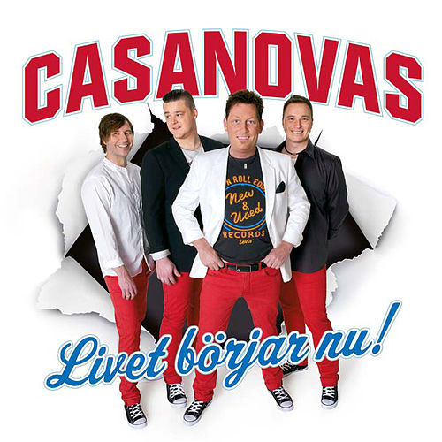 Livet Börjar Nu by The Casanovas