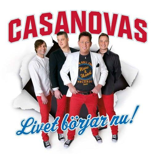 Livet Börjar Nu by The Casanovas