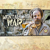 Mental War by Uwe Banton