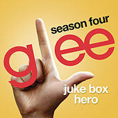 Juke Box Hero (Glee Cast Version) by Glee Cast