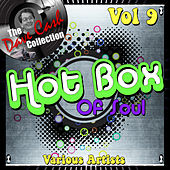 Hot Box of Soul Vol 9 - [The Dave Cash Collection] von Various Artists