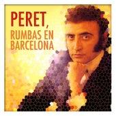 Peret, Rumbas en Barcelona by Peret