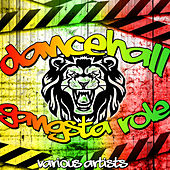 Dancehall Gangsta Role von Various Artists