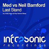 Last Stand (Med vs. Neil Bamford) by MED