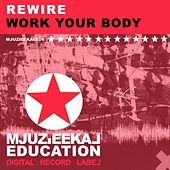 Work Your Body by REwire