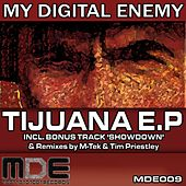 Tijuana - Single by My Digital Enemy