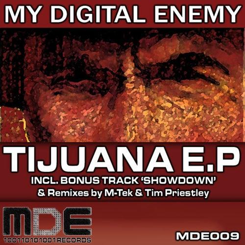 Tijuana - Single by My Digital Enemy