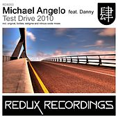 Test Drive 2010 (feat. Danny) by Michael Angelo