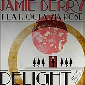 Delight (feat. Octavia Rose) by Jamie Berry