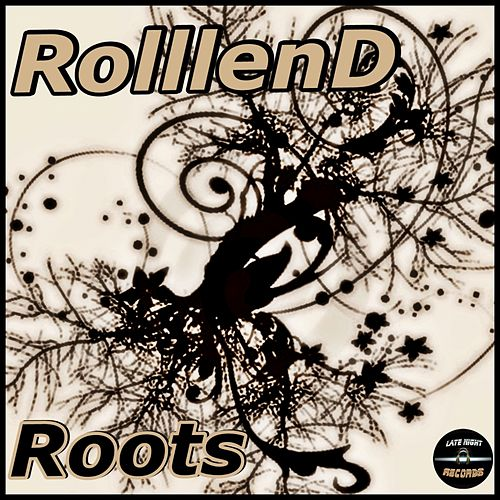 Roots by RolllenD