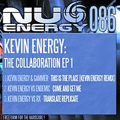 Kevin Energy: The Collaboration 1 - Single by Kevin Energy