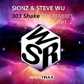303 shake THE REMIXES Part.2 by Sionz