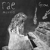 Grow by Rae Morris