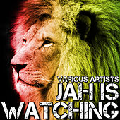 Jah Is Watching by Various Artists