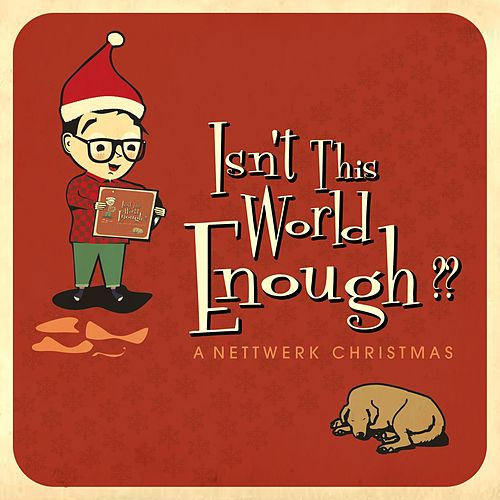 Isn't This World Enough?? A Nettwerk Christmas by Various Artists